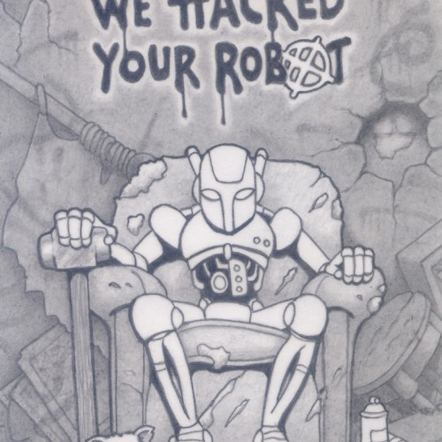 Prophecy 4 : WE HACKED YOUR ROBOT