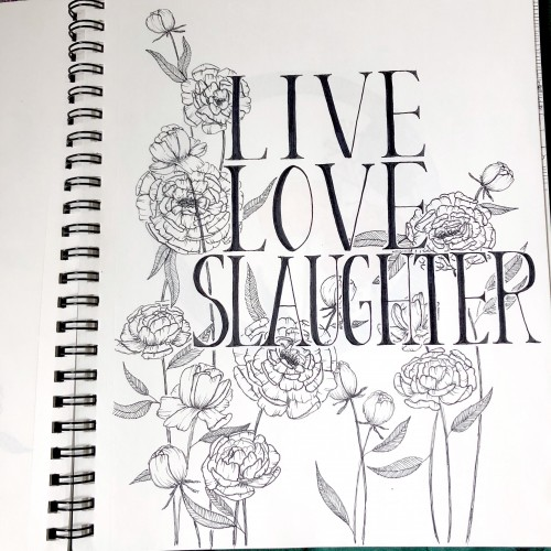 Live Love Slaughter