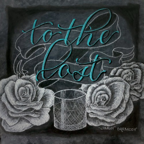 To The Lost - chalkboard