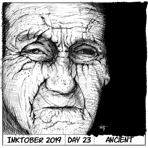 Inktober 2019 Day 23 - Ancient