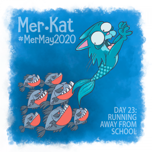 #MerKat: Running Away from School