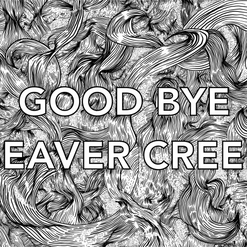 Good Bye Beaver Creek
