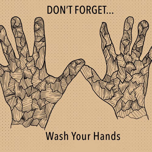 Dont Forget To Wash Your Hands